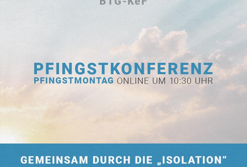BTG-KeF Konferenzgottesdienst - Pfingsten
